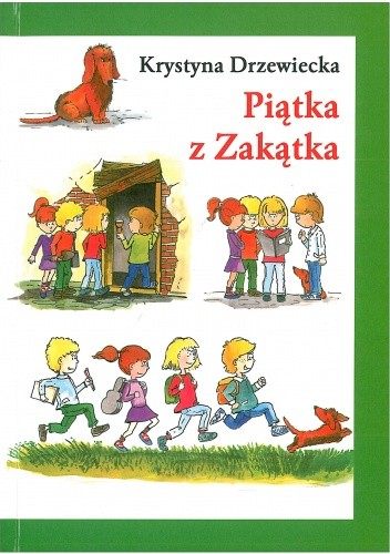 Piątka z Zakątka - Krystyna Drzewiecka