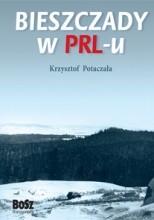 Bieszczady w PRLu