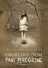 Ransom Riggs - Osobliwy dom pani Peregrine