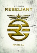 Legenda. Rebeliant - Marie Lu