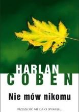 Nie mów nikomu - Harlan Coben