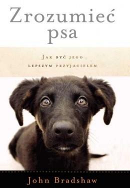 Zrozumieć psa - John Bradshaw