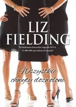Wszystkie chwyty dozwolone - Liz Fielding