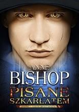 Pisane szkarłatem - Anne Bishop