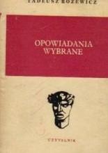 Opowiadania wybrane - Tadeusz Różewicz