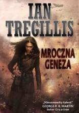 Mroczna geneza - Ian Tregillis