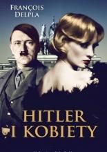 Hitler i kobiety -  Delpla Francois