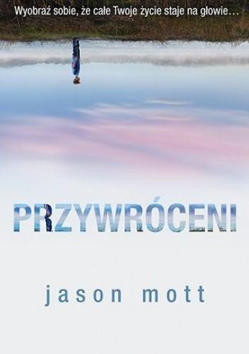 Przywróceni - Jason Mott