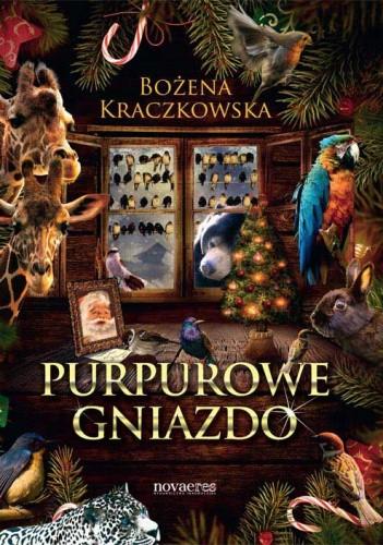 Purpurowe gniazdo - Bożena Kraczkowska