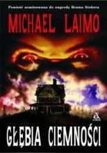 """Michael Laimo """"Głębia ciemności"""""""