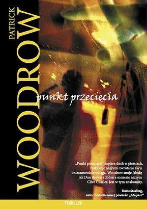 Punkt przecięcia - Patrick Woodrow