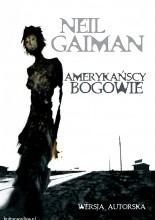 Amerykańscy bogowie. Wersja autorska - Neil Gaiman