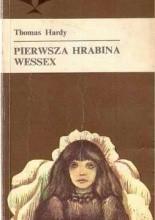 Pierwsza hrabina Wessex - Thomas Hardy