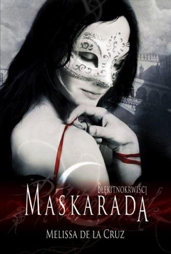 Maskarada - Melissa de la Cruz