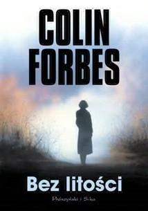 Bez litości - Colin Forbes