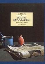 Maleńki Król Grudzień - Axel Hacke