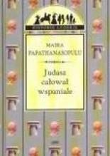 Judasz całował wspaniale - Maira Papathanasopulu