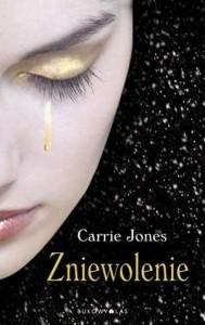 Zniewolenie - Carrie Jones