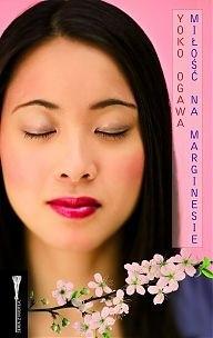 Miłość na marginesie - Yōko Ogawa