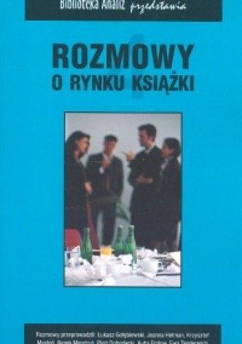Okładka książki Rozmowy o rynku książki 4