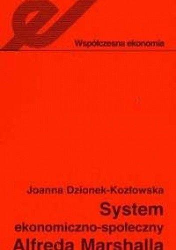 Okładka książki System ekonomiczno-społeczny Alfreda Marshalla