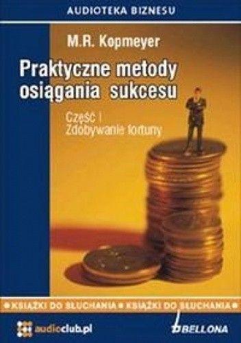 Okładka książki Praktyczne metody osiągania sukcesu cęść 1 (CD)