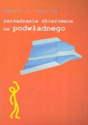Okładka książki zarządzanie skierowane na podwładnego
