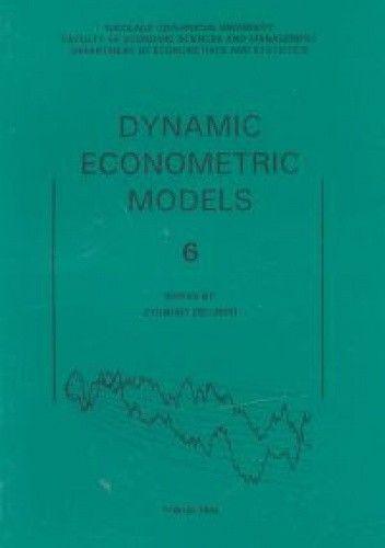 Okładka książki Dynamic Econometric Models tom 6