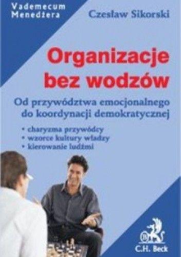 Okładka książki Organizacje bez wodzów