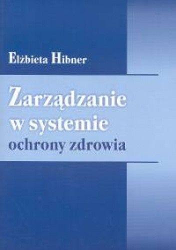 Okładka książki zarządzanie w systemie ochrony zdrowia