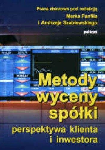 Okładka książki Metody wyceny spółki-perspektywa klienta i inwestora
