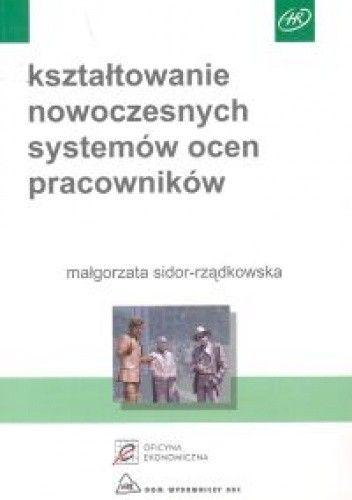 Okładka książki Kształtowanie nowoczesnych systemów ocen pracowników