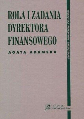 Okładka książki Rola i zadania dyrektora finansowego