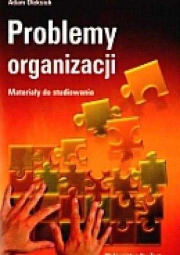 Okładka książki Problemy organizacji. Materiały do studiowania