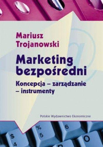 Okładka książki Marketing bezpośredni. Koncepcje-zarządzanie-instrumenty.