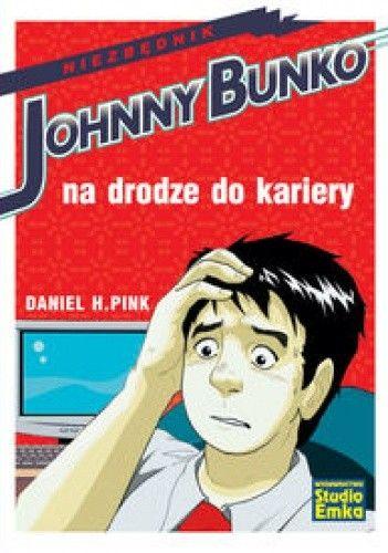 Okładka książki Johnny bunko na drodze do kariery