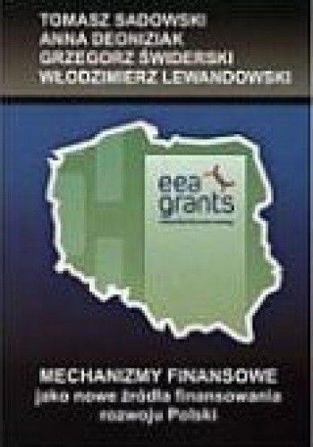 Okładka książki Mechanizmy Finansowe jako nowe źródła finansowania rozwoju Polski