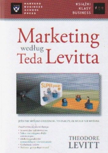 Okładka książki Marketing według Teda Levitta