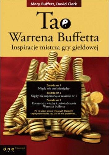 Okładka książki Tao Warrena Buffetta. Inspiracje mistrza gry giełdowej