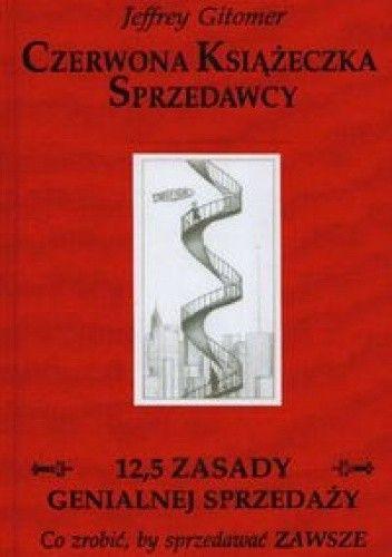 Okładka książki Czerwona Książeczka Sprzedawcy. 12,5 zasady genialnej sprzedaży