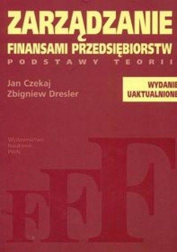 Okładka książki zarządzanie finansami przedsiębiorstw podstawy teorii