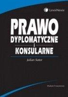 Prawo dyplomatyczne i konsularne /Podręcznik akademicki