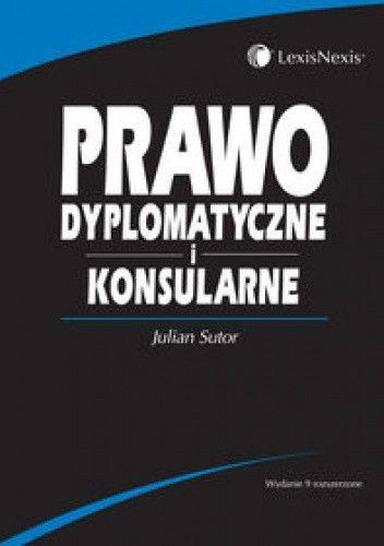 Okładka książki Prawo dyplomatyczne i konsularne /Podręcznik akademicki
