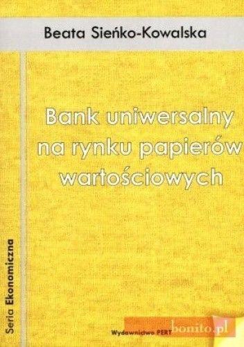 Okładka książki Bank Uniwersalny Na Rynku Papierów Wartościowych