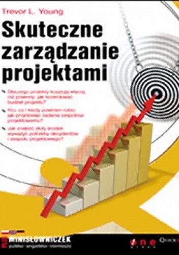 Okładka książki Skuteczne zarządzanie projektami