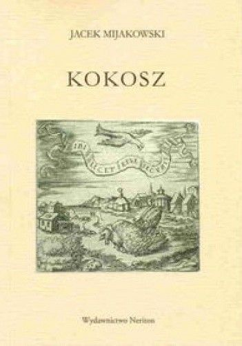 Okładka książki Kokosz panom krakowianom za kolędę dana