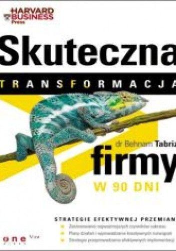 Okładka książki Skuteczna transformacja firmy w 90 dni