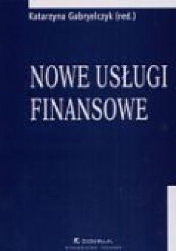 Okładka książki Nowe usługi finansowe