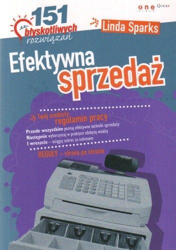 Okładka książki Efektywna sprzedaż. 151 błyskotliwych rozwiązań