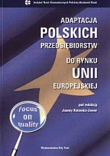 Okładka książki Adaptacja polskich przedsiębiorstw do rynku Unii Europejskiej